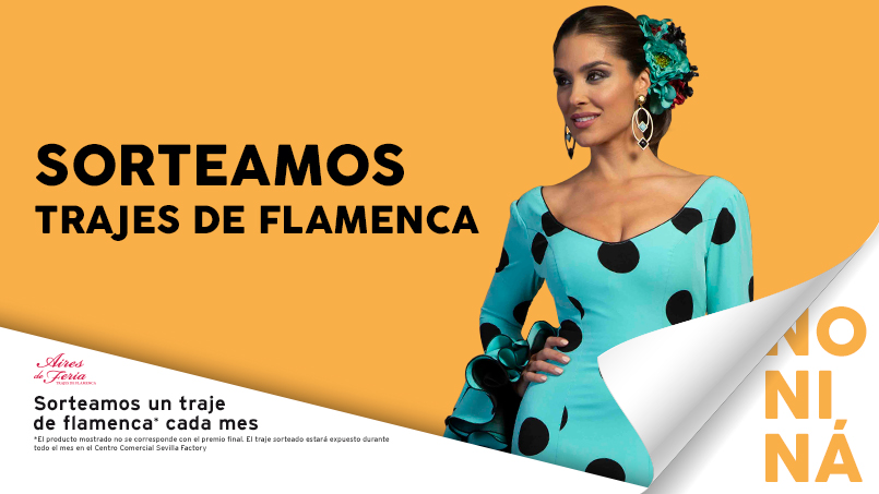 3213ca6cb176d Sorteo Traje Flamenca Factory - Sevilla Factory