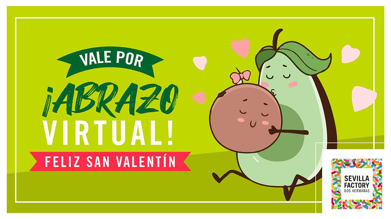 Vale por un abrazo virtual - Sevilla Factory