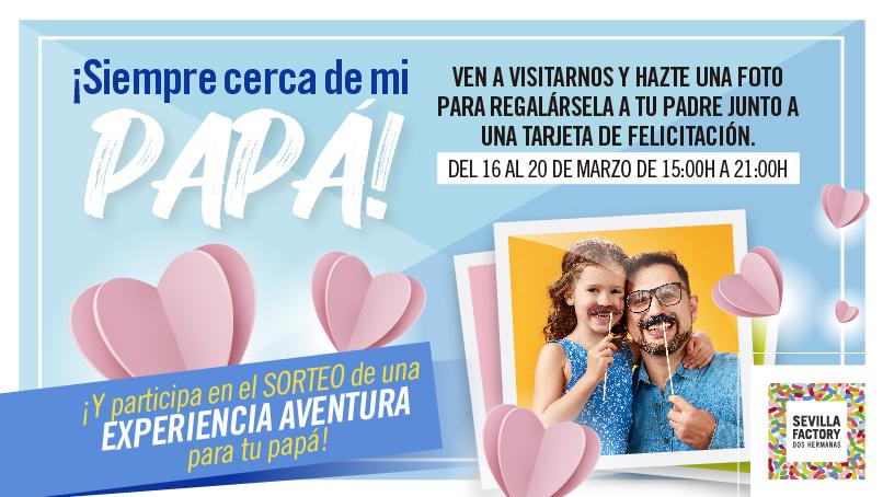 Día del Padre en Sevilla Factory
